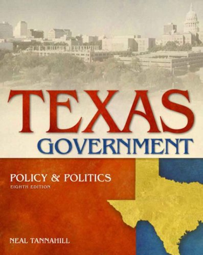 9780321202826: Texas Government, Policy and Politics (8th Edition)