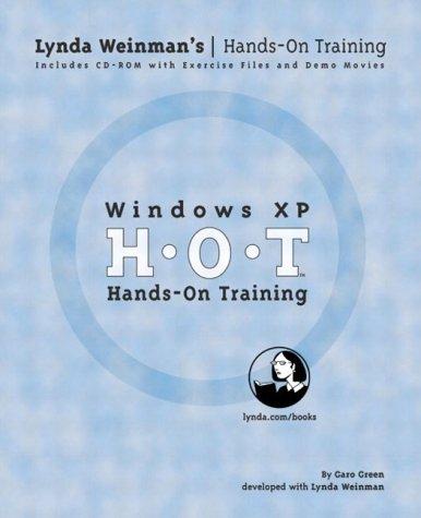 9780321203014: Windows Xp Hands-on Training (LYNDA WEINMAN'S HANDS-ON TRAINING (HOT))