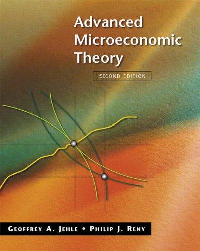 Advanced Microeconomic Theory (International Edition): Jehle, Geoffrey A.,