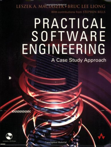 9780321204653: Practical Software Engineering: A Case-Study Approach