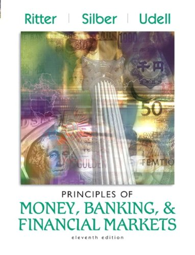 Principles of Money, Banking, and Financial Markets plus MyEconLab Student Access Kit (11th Edition...