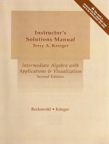 Instructor's Solutions Manual (Intermediate Algebra with Applications: Gary K. Rockswold