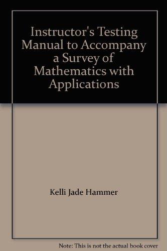 Instructor's Testing Manual to Accompany a Survey: Kelli Jade Hammer
