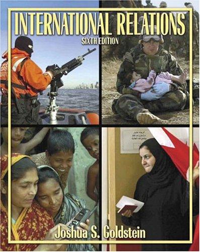 International Relations (6th Edition): Joshua S. Goldstein