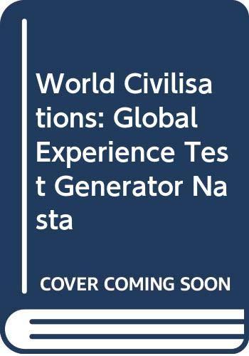 9780321209832: World Civilisations: Global Experience Test Generator Nasta