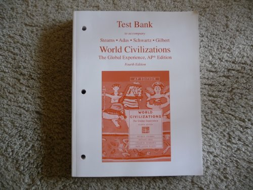 9780321209856: Test Bank to Accompany World Civilizations: The Global Experience, 4th Edition
