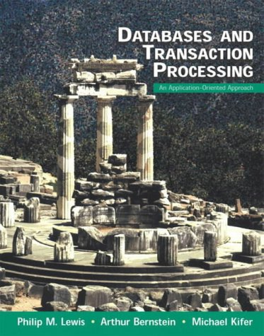 9780321210234: Databases and Transaction Processing: An Application-Oriented Approach: International Edition