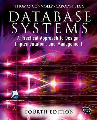 9780321210258: Database Systems: A Practical Approach to Design, Implementation and Management (International Computer Science Series)