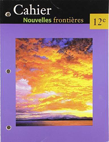 9780321210333: NOUVELLES FRONTIERES 12E / CAHIER