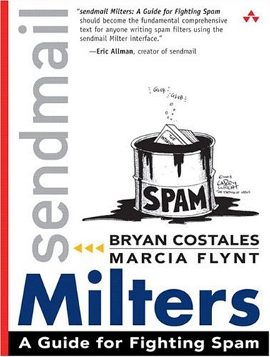 9780321213334: sendmail Milters: A Guide for Fighting Spam