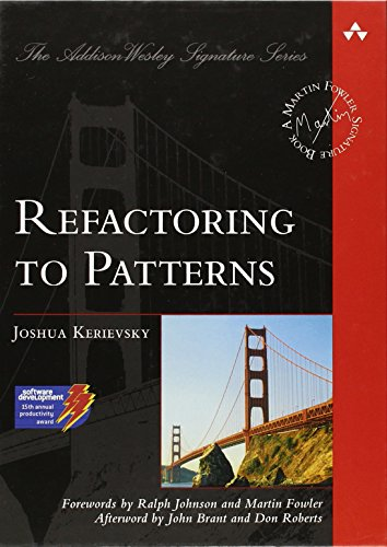 9780321213358: Refactoring to Patterns (Addison Wesley Signature)