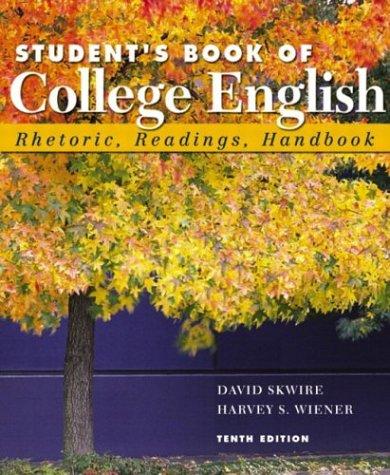 9780321217141: Student's Book of College English (Book Alone): Rhetoric, Readings, Handbook