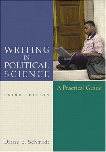 Writing in Political Science (3rd Edition): Diane E. Schmidt