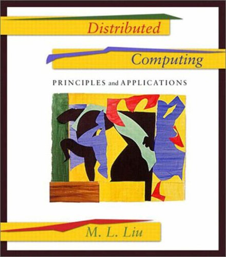 9780321218179: Distributed Computing: Principles and Applications: International Edition (Pie)