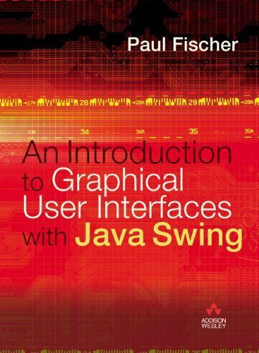 9780321220707: Introduction to Graphical User Interfaces with Java Swing