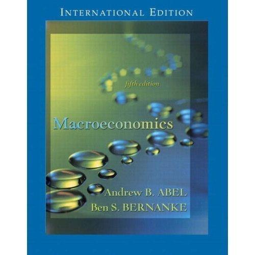 Macroeconomics: Andrew B. Abel,