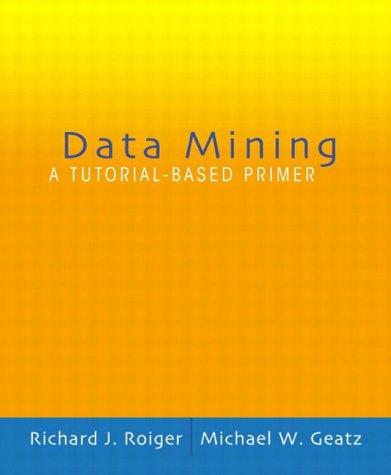 9780321223494: Data Mining: A Tutorial Based Primer: International Edition (Pie)