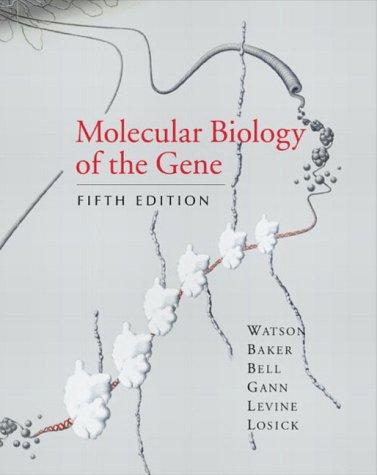 9780321223685: Molecular Biology of the Gene