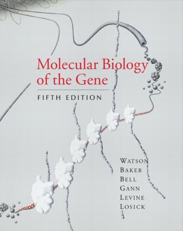 9780321223685: Molecular Biology of the Gene