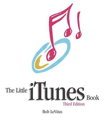 THE LITTLE ¡TUNES BOOK : 3rd Edition: LeVitus, Bob; (Karen