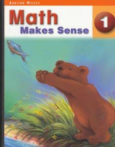 9780321225801: Math Makes Sense 1 - Addison Wesley, Student Edition