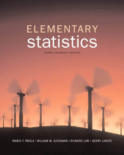 Elementary Statistics, Third Canadian Edition (3rd Edition): LaBute, Gerry, Law,