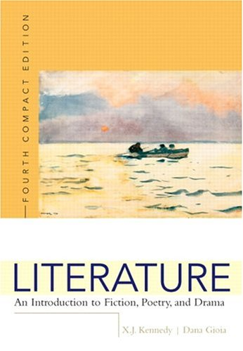 9780321226013: Literature: An Introduction to Fiction, Poetry, and Drama, Compact Edition, Interactive Edition (4th Edition)