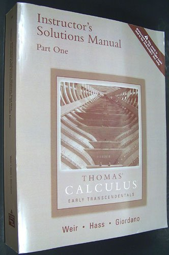 9780321226341: Thomas' Calculus: Early Trandscendentals: Instructor's Solution Manual Part One