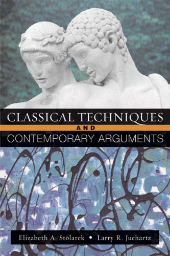 9780321227188: Classical Techniques, Contemporary Arguments