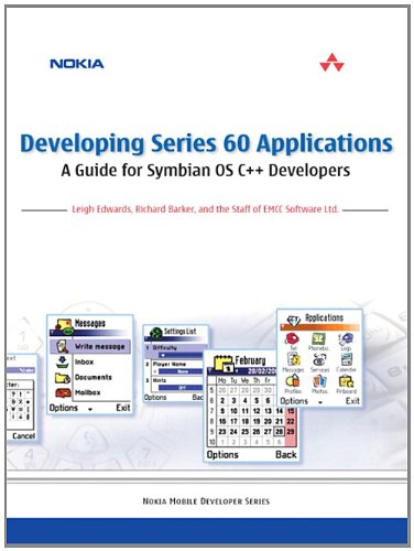 9780321227225: Developing Series 60 Applications: A Guide for Symbian OS C++ Developers: A Guide for Symbian OS C++ Developers
