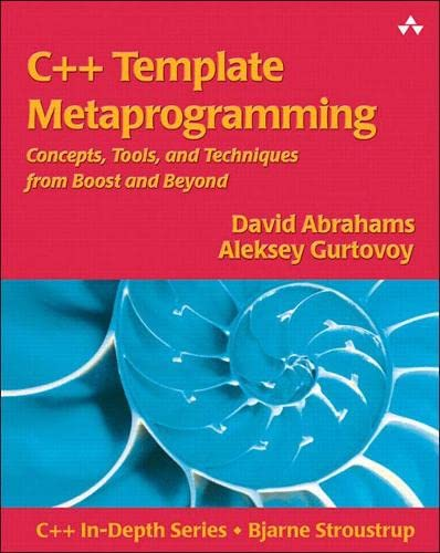 9780321227256: C++ Template Metaprogramming: Concepts, Tools, and Techniques from Boost and Beyond