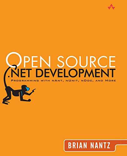 9780321228109: Open Source .Net Development: Programming with Nant, Nunit, Ndoc, and More