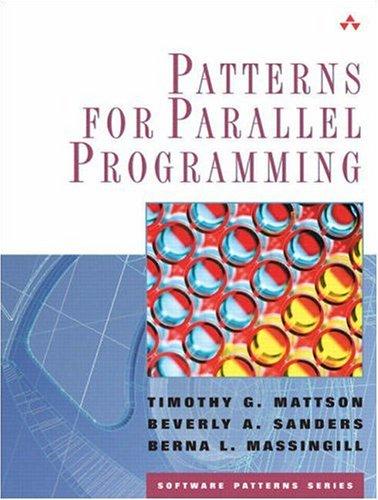 9780321228116: Patterns for Parallel Programming (paperback) (Software Patterns Series)