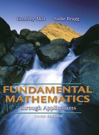 Fundamental Mathematics through Applications (3rd Edition) (Akst: Geoffrey Akst, Sadie