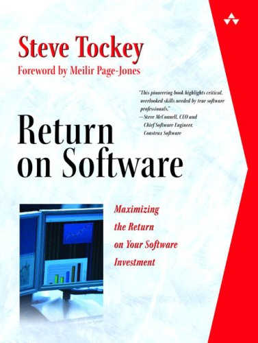 9780321228758: Return on Software: Maximizing the Return on Your Software Investment