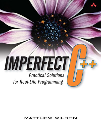 9780321228772: Imperfect C++: Practical Solutions for Real-Life Programming
