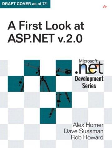 9780321228963: A First Look at ASP.NET V2.0 (Microsoft .Net Development Series)