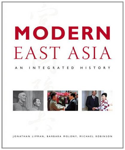 9780321234902: Modern East Asia: An Integrated History