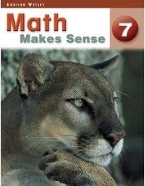 9780321235367: Math Makes Sense 7 - Addison Wesley [With Answers]; Student Edition: Ontario Edition