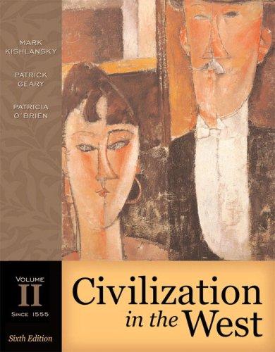 Civilization in the West, Volume II (since: Mark Kishlansky, Patrick