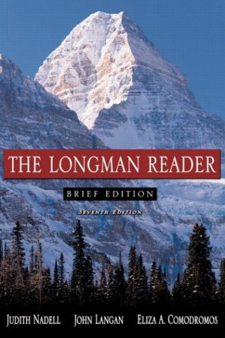 The Longman Reader, Brief Edition, The (7th: Judith Nadell, John