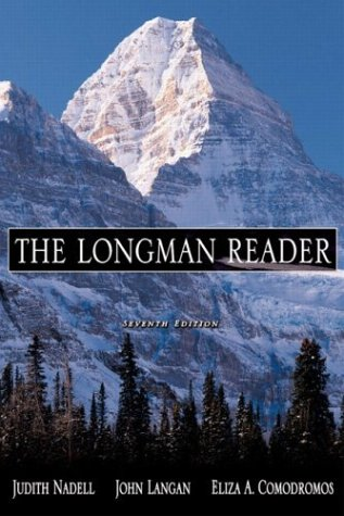 The Longman Reader, 7th Edition: Nadell, Judith A, Langan, John, Comodromos, Eliza A.