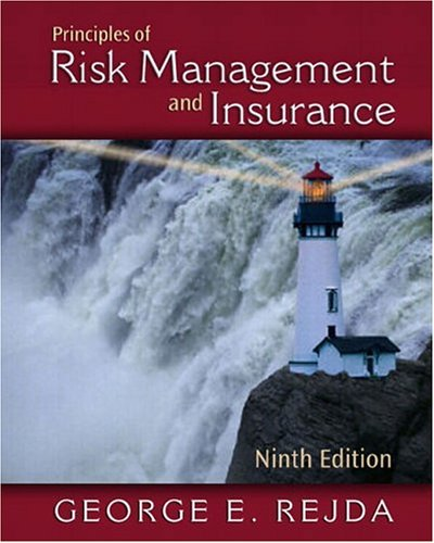 9780321236876: Principles of Risk Management and Insurance (9th Edition) (Addison-Wesley Series in Finance)