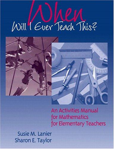 When Will I Ever Teach This? An: Sharon E. Taylor,