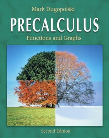 9780321237507: Precalculus: Functions and Graphs (2nd Edition)