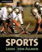 9780321237743: Economics of Sports, The (2nd Edition)