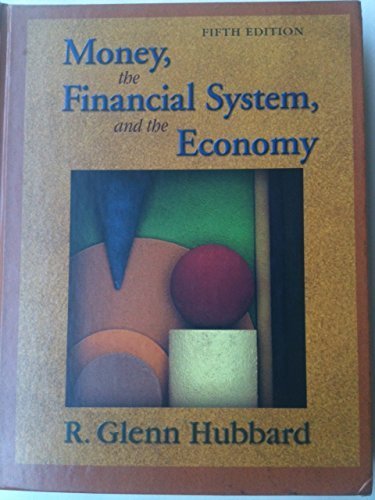 9780321237859: Money, the Financial System, and the Economy (The Addison-Wesley Series in Economics)