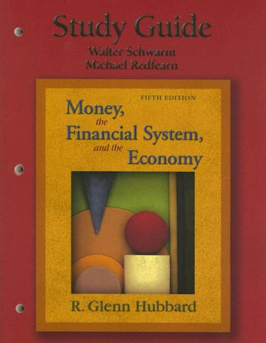 9780321237958: Money, the Financial System, and the Economy Study Guide
