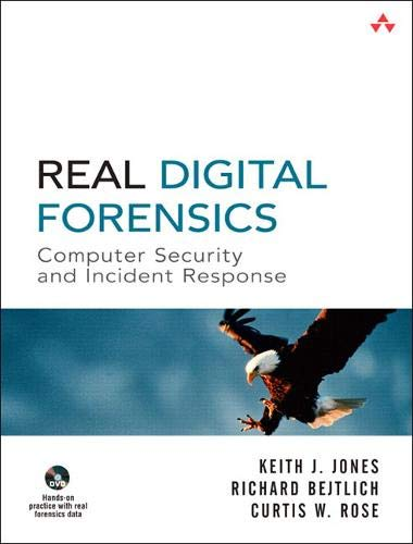 9780321240699: Real Digital Forensics. Mit DVD: Computer Security and Incident Response