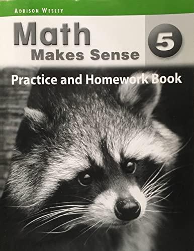 9780321242242: Math Makes Sense 5 Practice and Homework Book